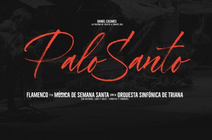 Palo Santo. Semana Santa y Flamenco