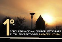 I Concurso Nacional de Propuestas para el Taller Creativo del Paisaje Cultural